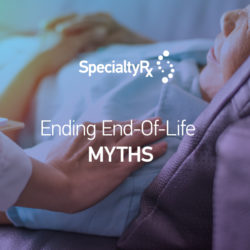 Ending End-Of-Life MYTHS