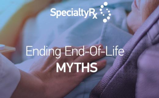 Ending End-Of-Life MYTHS