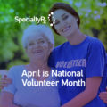April is National Volunteer Month