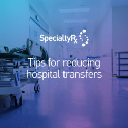 Tips for reducing hospital transfers