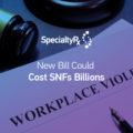 New Bill Could Cost SNFs Billions